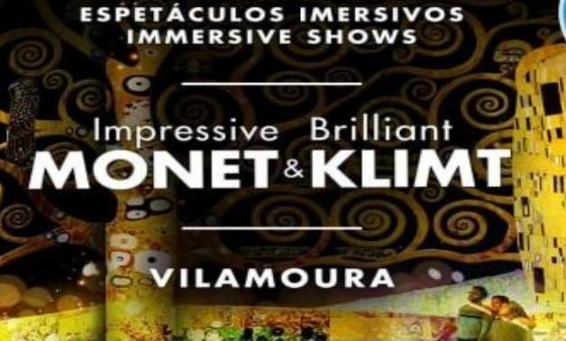 """IMPRESSIVE MONET & BRILLIANT KLIMT""   VILAMOURA ATÉ 30 SETEMBRO"
